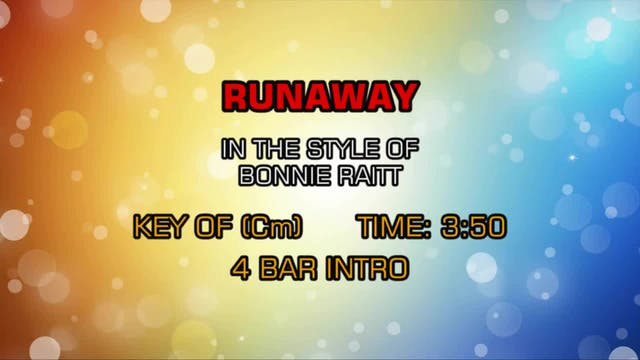 Bonnie Raitt - Runaway
