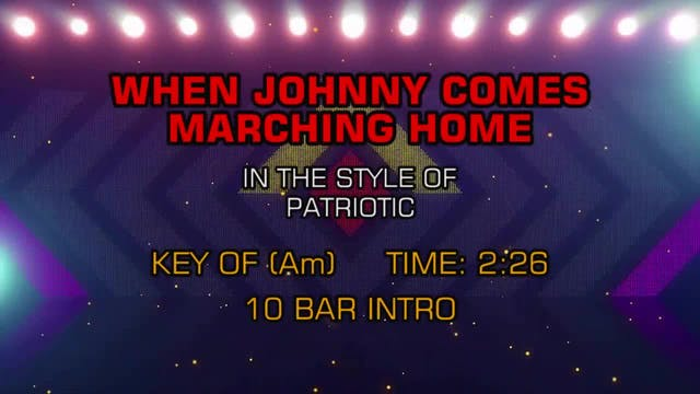 Standard - When Johnny Comes Marching...