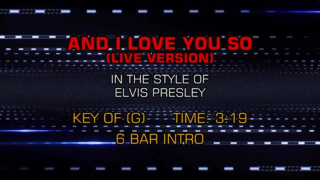 Elvis Presley - And I Love You So