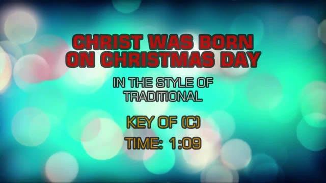 Traditional Christmas - Christ Was Bo...
