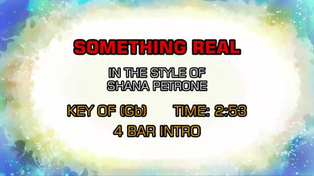 Shana Petrone - Something Real