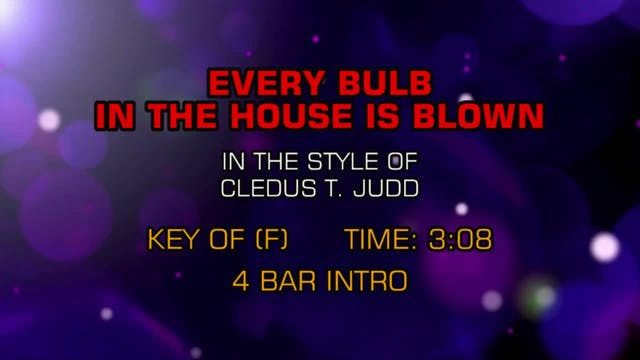Cledus T. Judd - Every Bulb In The Ho...