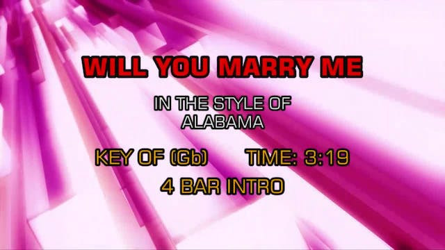 Alabama - Will You Marry Me