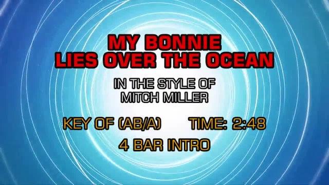 Mitch Miller - My Bonnie Lies Over The Ocean