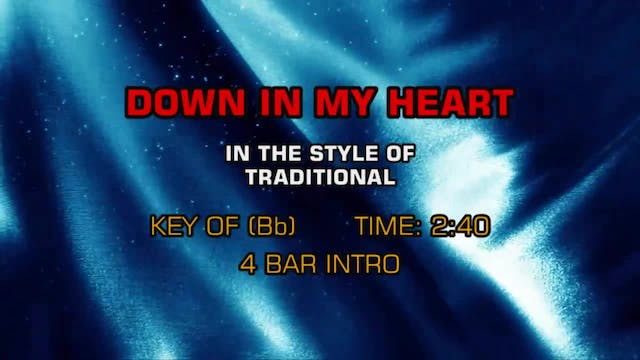 Traditional / Standards - Down In My ...