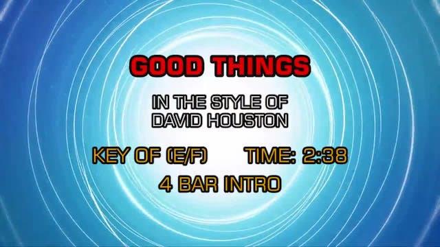 David Houston - Good Things