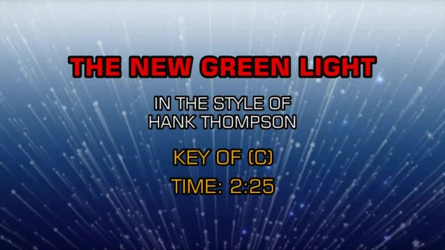 Hank Thompson - The New Green Light