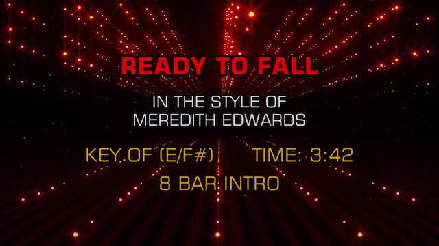 Meredith Edwards - Ready To Fall