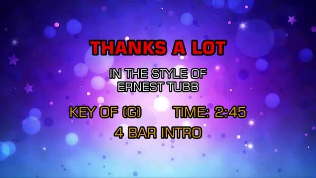 Ernest Tubb - Thanks A Lot