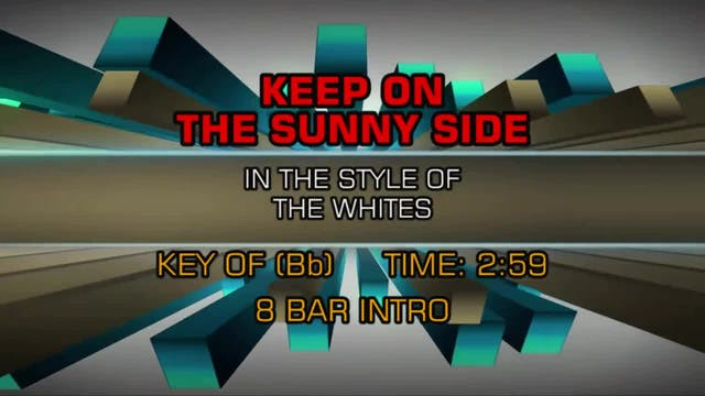 The Whites - Keep On The Sunny Side