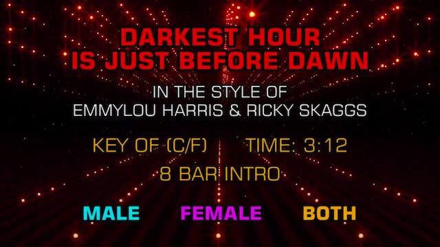 Emmylou Harris & Ricky Skaggs - Darkest Hour Is Just Before Dawn