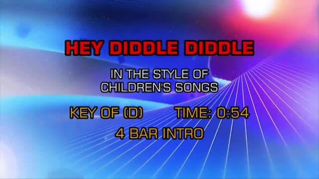 Children's Fun Songs - Hey Diddle Diddle