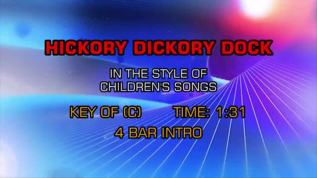 Children's Fun Songs - Hickory Dickor...