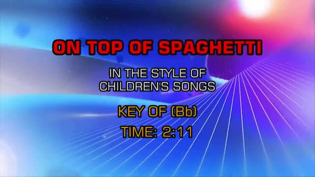 Children's Fun Songs - On Top Of Spag...