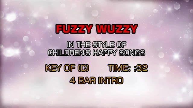 Children's Happy Songs - Fuzzy Wuzzy