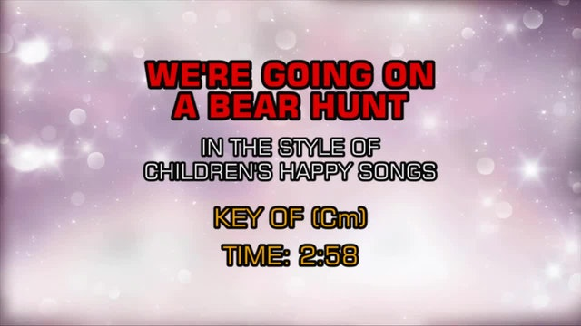 Children's Happy Songs - We're Going On A Bear Hunt