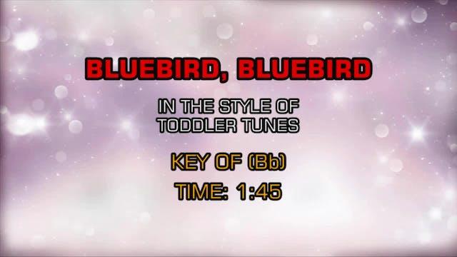 Children's Toddler Tunes - Bluebird, ...