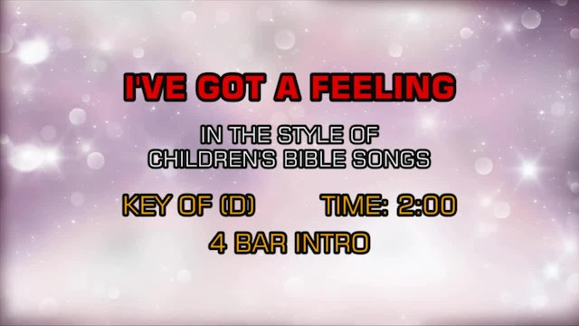 Children's Bible Songs - I've Got A Feeling