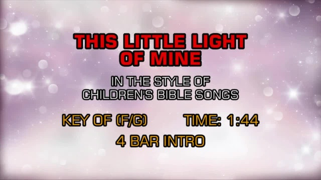 Children's Bible Songs - This Little Light Of Mine