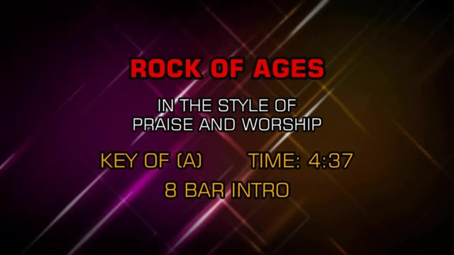 Praise & Worship - Rock Of Ages