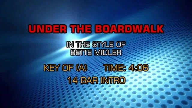 Bette Midler - Under The Boardwalk