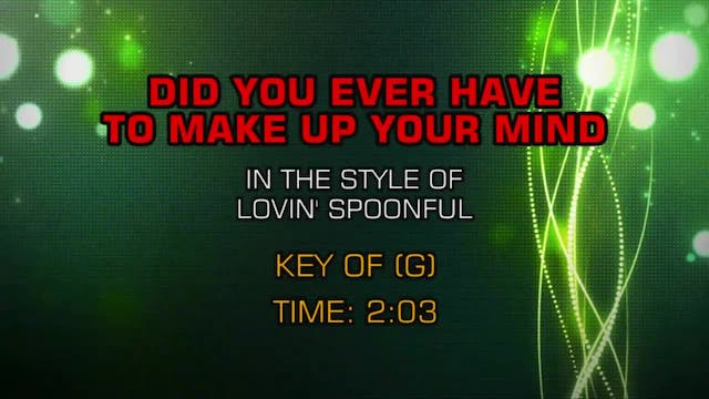 Lovin' Spoonful - Did You Ever Have T...