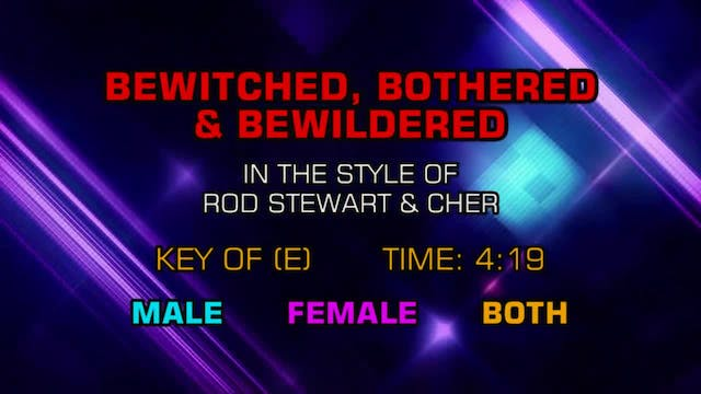 Rod Stewart w/ Cher - Bewitched, Both...