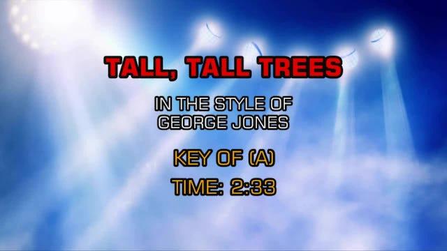 George Jones - Tall, Tall Trees