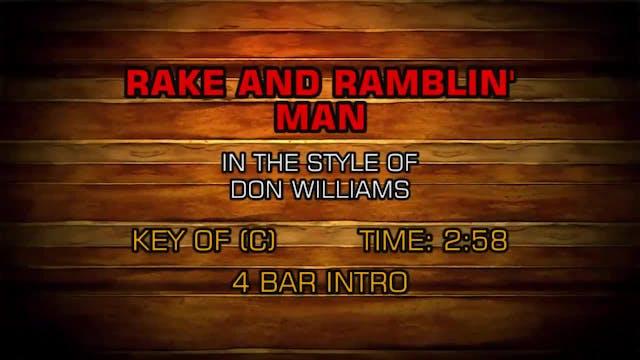 Don Williams - Rake And Ramblin' Man
