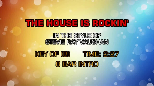 Stevie Ray Vaughn - The House Is Rockin'