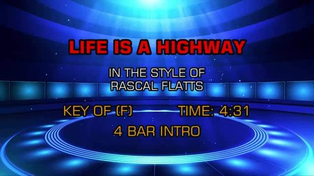 Rascal Flatts - Life Is A Highway