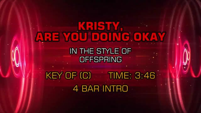 Offspring - Kristy, Are You Doing OK