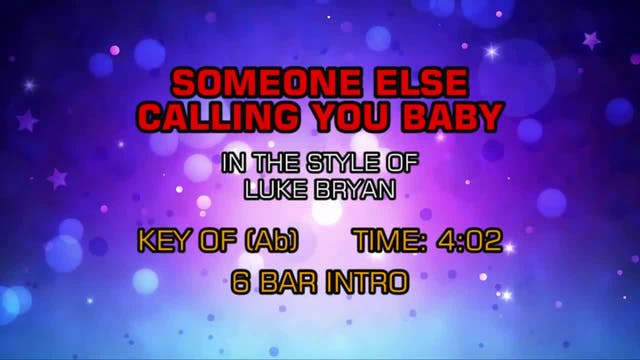 Luke Bryan - Someone Else Calling You...