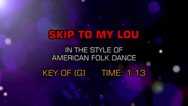 Children's - Skip To My Lou