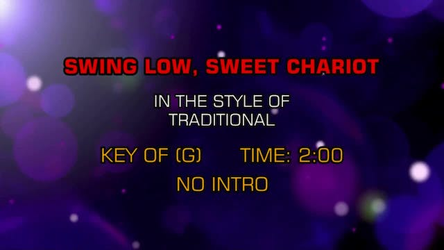 Traditional Gospel - Swing Low, Sweet...