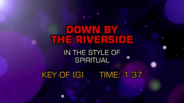 Standard - Down By The Riverside