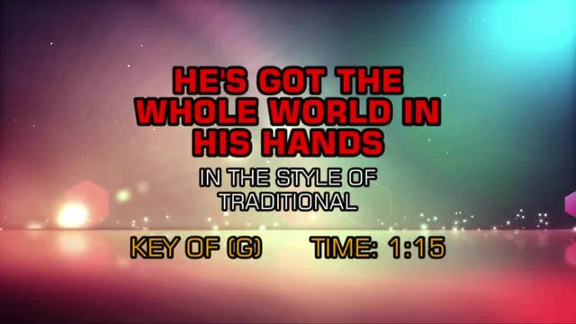 Traditional Gospel - He's Got The Whole World In His Hands