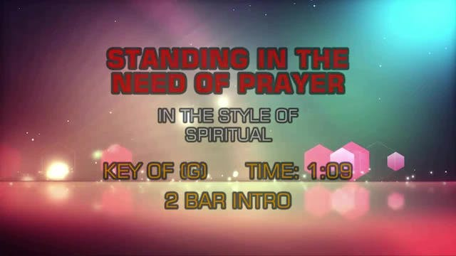 Traditional Gospel - Standing In The Need Of Prayer
