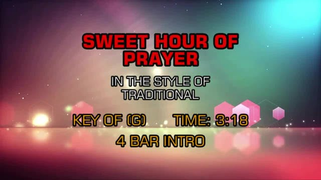 Traditional Gospel - Sweet Hour of Prayer