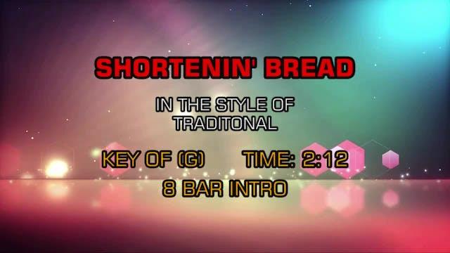 Standard - Shortenin' Bread