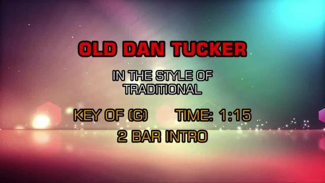 Standard - Old Dan Tucker