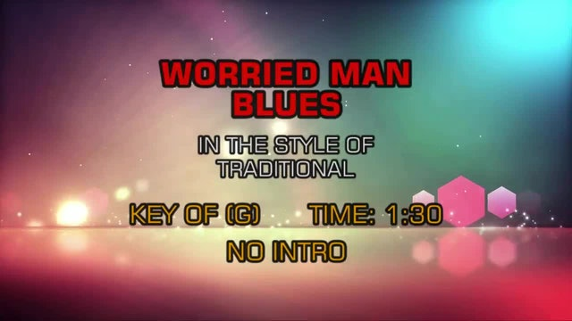 Standard - Worried Man Blues