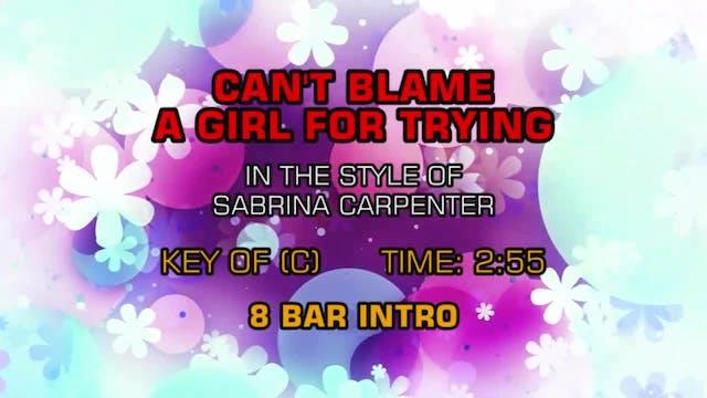 Sabrina Carpenter - Can't Blame A Gir...