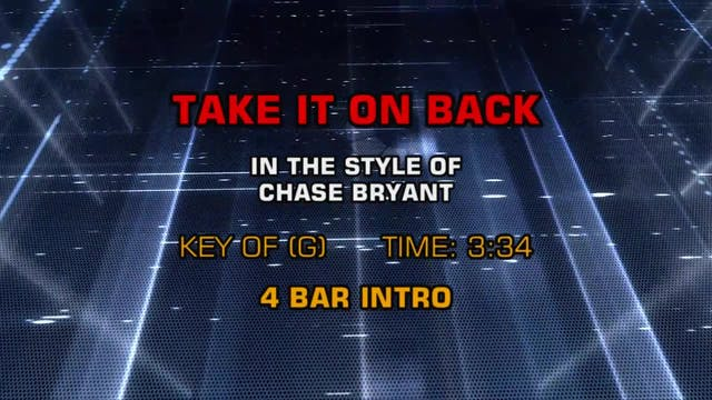 Chase Bryant - Take It On Back