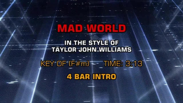 Taylor John Williams - Mad World
