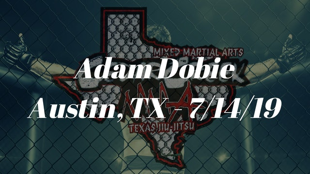 Adam Dobie - 7/14/19