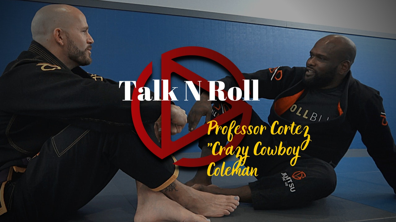 Episode 2: Talk N Roll with Professor Cortez Coleman
