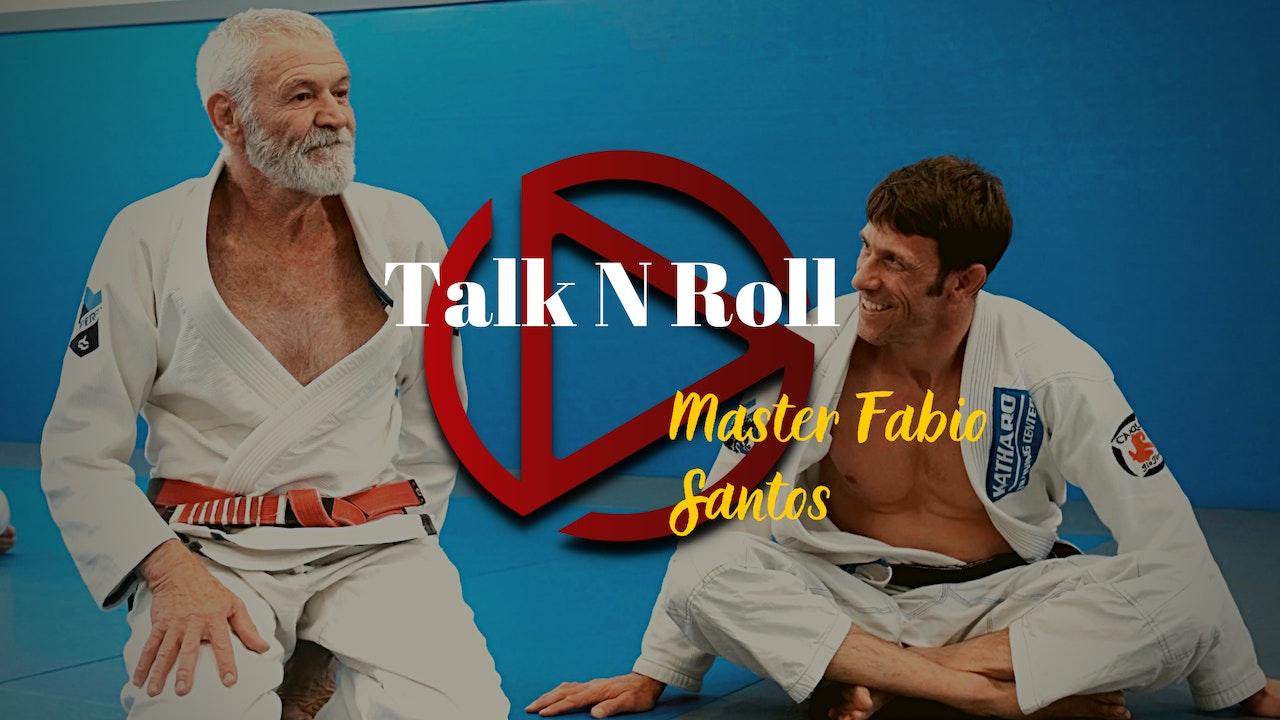 Episode 8: Talk N Roll with Master Fabio Santos