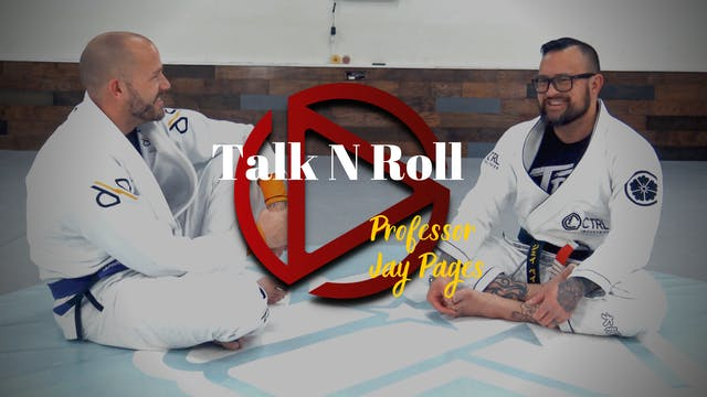 Episode 5: Talk N Roll with Professor Jay Pages