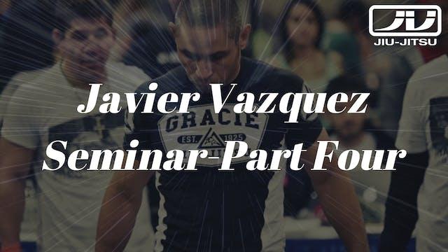 Javier Vazquez Seminar 4of4